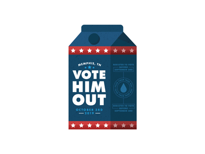 Vote Him Out vote black lives matter police brutality election