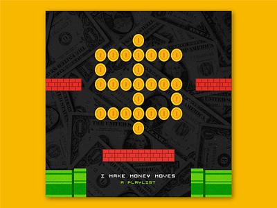 I Make Money Moves money spotify mario album art playlist