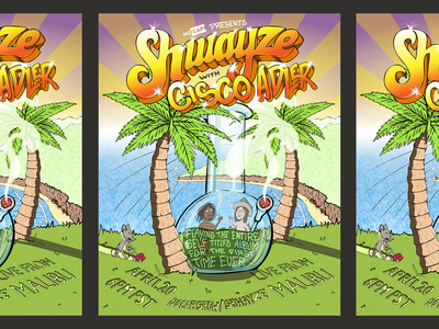 Shwayze with Cisco Adler Poster characterdesign illustration handlettering beach weed cannabis bong web ad gigposter