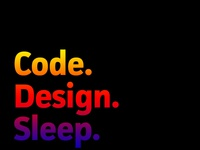 Code. Design. Sleep.