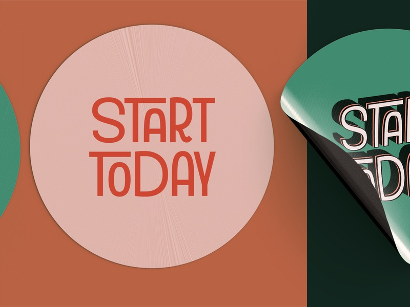 Start today stickers branding design retro font retro logo logotype fun cool typography art deco vintage retro sticker