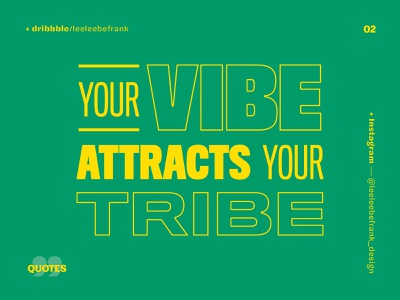 Word series 2/99 attract tribe vibe sayings saying design a day yellows green punchy bold uppercase typography design typography art typography quotes quote quote design