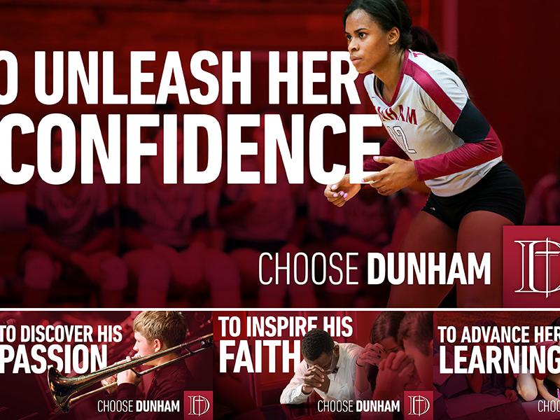 The Dunham School: Choose Dunham billboard print education campaign ad school