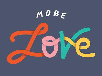 More Love for 2019 hand lettering hand letter vector artwork vector type art type lettering artist lettering graphic design graphic texture grain more love