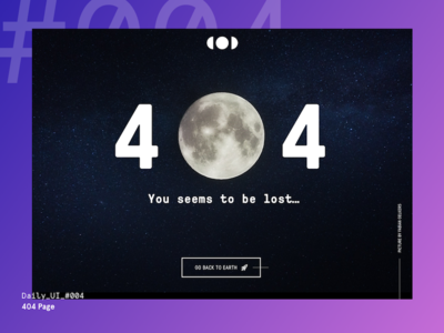 Daily UI Challenge #004 — 404 Page daily ui lost earth moon 404 sketch interface freebie free download digital