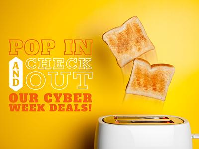 Cyber Week Campaign deals food cyber blackfriday cyber week university dining college print