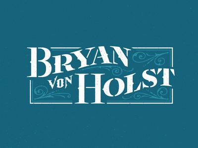 Bryan Von Holst