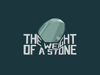 The Weight Of A Stone rough draft