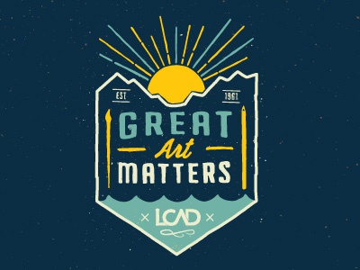 LCAD: Great Art Matters lettering art apparel shirt typography handlettering lcad artschool laguna college of art  design