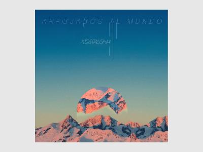 Arrojados al mundo collage nostalghia vinyl cd poster world sunset sky blue mountain music illustration art