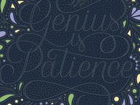 Genius is Patience