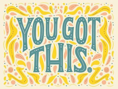 You Got This Lettering