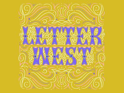 Letter West border vintage swashes ornamentation ornamental type hand type hand lettering typography lettering letter west