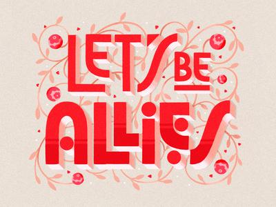 Lets Be Allies Art Deco 3d dimensional 1920s deco ipad lettering procreate hand lettering lettering art deco allies