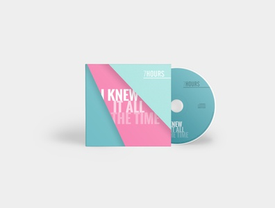 "CD artwork ""I Knew it All the Time"" by 7hours"