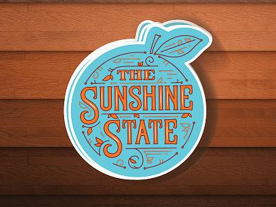 The Sunshine State | Stickers illustrator texture wood typography juice orange florida illo handlettering stickermule mockup sticker