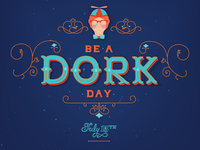 Be A Dork Day | July Babies Collaboration
