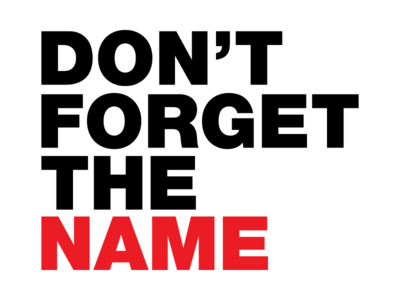 Don't Forget The Name simple brand text black tshirt design typography branding logo vector flat name white red bold