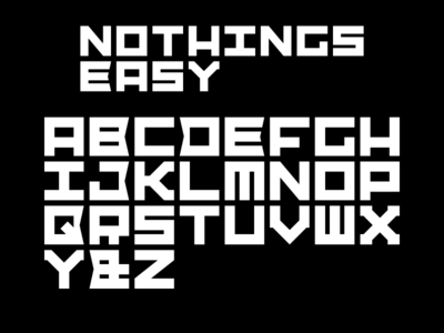 Nothings Easy Font abc design typography branding black vector white flat nothings easy texture type recreation tshirt 80s custom font typeface font