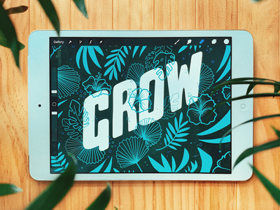 Grow tropical hand lettering illustration plants lettering procreate