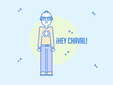 Hey chaval