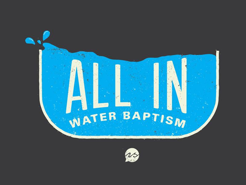 ALL IN work in progress baptism water christian church branding logo water baptism
