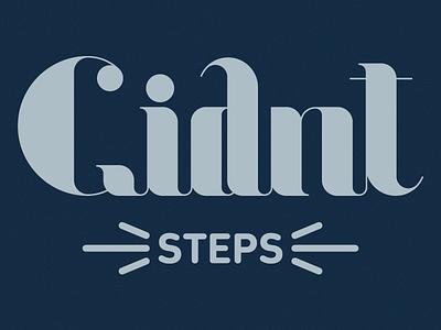 Giant steps type typeface font lettering hand drawn vectorized jazz saxophone john coltrane coltrane hand letters