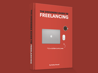 The Designers Guide to Freelancing