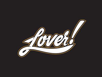 Lover! illustrator draw hand drawn type typography love lover