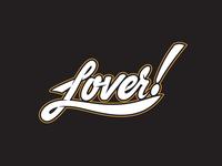 Lover!