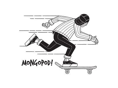 MongoPod sketch art draw doodle illustration skateboarder skater mongo mongopod
