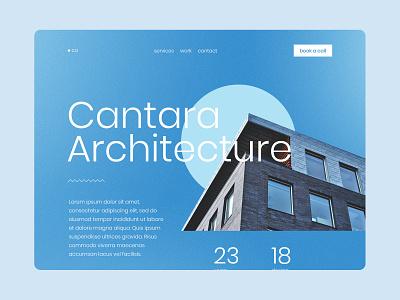 Cantara Architecture architecture company architecture firm house property architecture concept homepage design homepage design web design ux ui