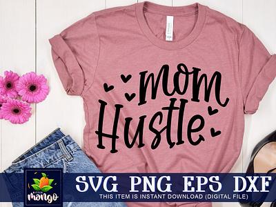 Mom hustle SVG mom hustle svg