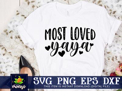 Most loved yaya SVG most loved yaya svg