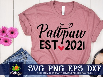 Pawpaw est.2021 SVG cricut pawpaw est.2021 svg