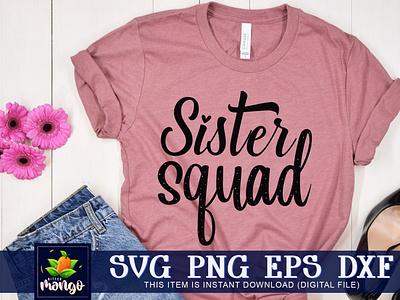 Sister squad SVG sister squad svg digital download cricut