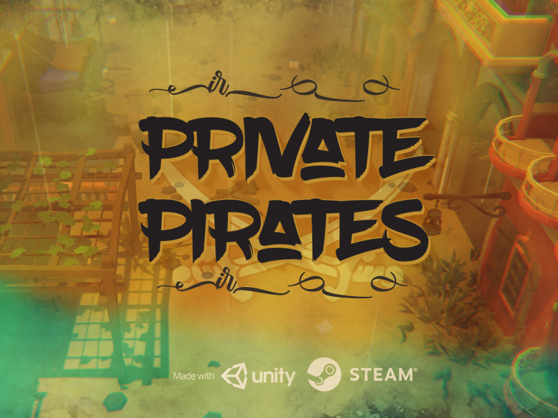 Private Pirates - Pirates for Hire gaming unity3d pc game steam game title screen game art game development game poster