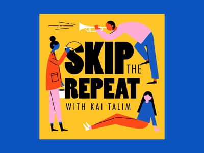 Skip the Repeat illustration vector culture art music podcast cover podcast art