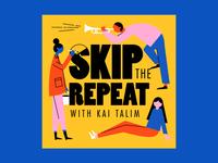 Skip the Repeat