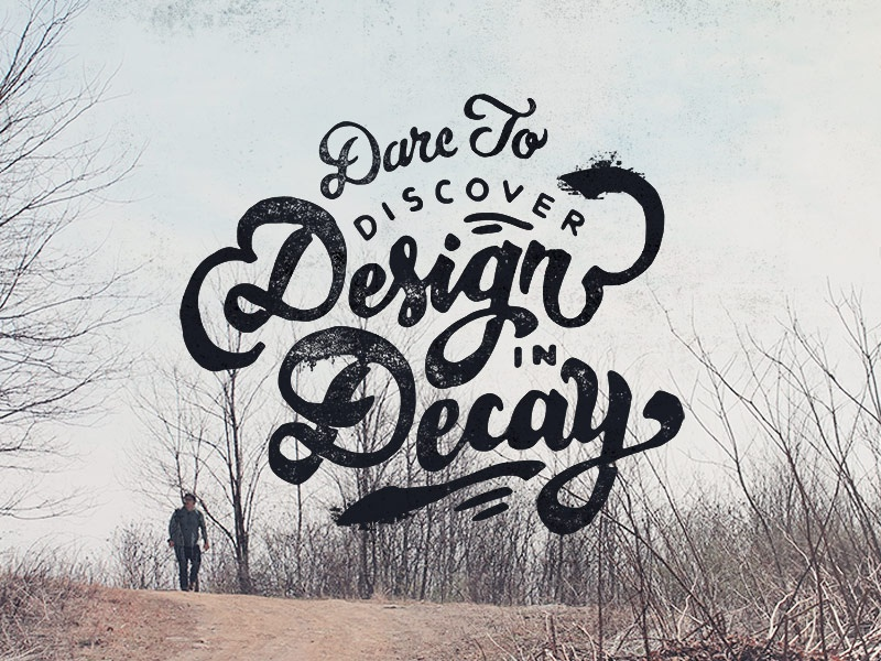Handlettering: Decay inspiration lettering handdrawn handlettering vintage typography type