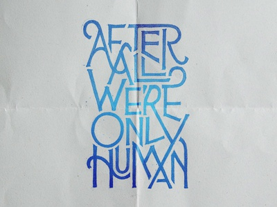 Handlettering: Human lyrics handdrawn type typography handlettering lettering