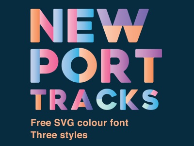 Newport Tracks - Free Download SVG Colour Font svg color font colour font free downloads free download freebies download goods typeface design typefaces typeface type typography font free font freebie free