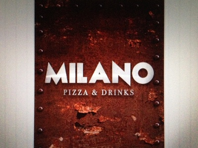 MILANO Pizza & Drinks - Next opening [Poster]