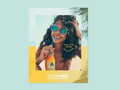 Follow Your Sunshine 1 ad smile sunshine florida print layout