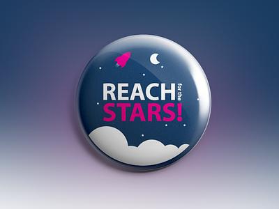 Reach for the stars! reach for the stars rocket pin button moon stars