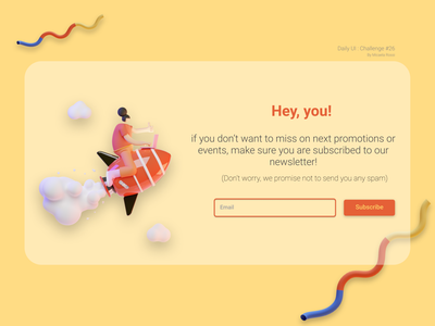 DailyUI - #26 Subscribe ui newsletter 3d illustration app web subscribe