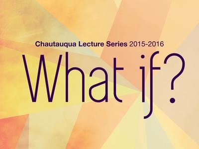 Chautauqua Lecture Series 2015-2016