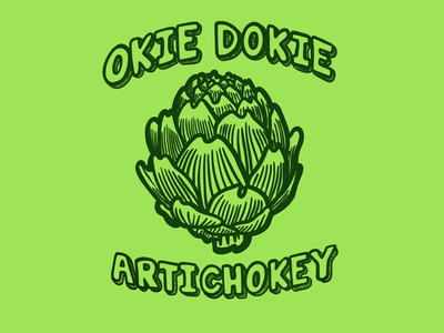 Okie Dokie Artichokey