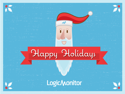 Happy Holidays from LogicMonitor santa claus christmas happy holidays