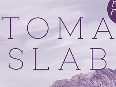 Free Toma Slab Demo